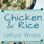 chicken and rice lettuce wraps pin image