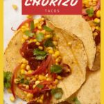 corn and sausage tacos with text overlay