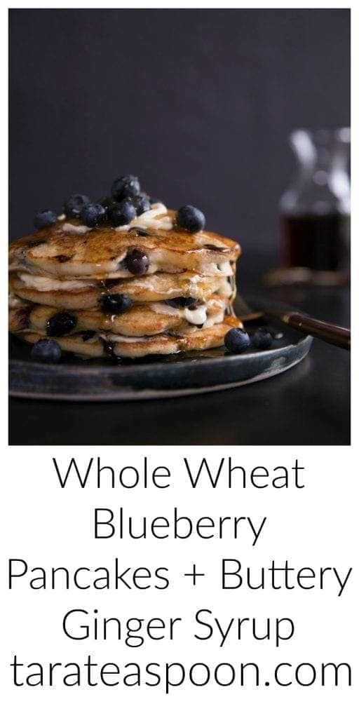 Pinterest image for Whole Wheat Blueberry Pancakes and Buttery Ginger Syrup with text