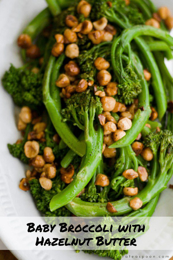 Baby Broccoli with Hazelnut butter side dish