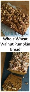 Pinterest image for Whole Wheat Walnut Pumpkin Bread with text