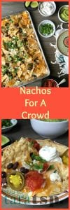Pinterest image for Nachos for a Crowd with text