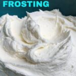 fluffy vanilla frosting close up pin
