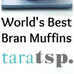 Pinterest image for World's Best Bran Muffins with text
