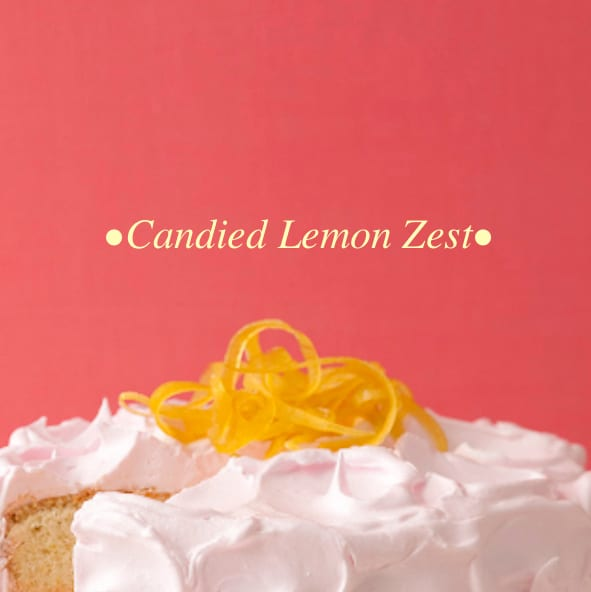 Close up image with text of candied lemon zest on top of pink lemonade cake