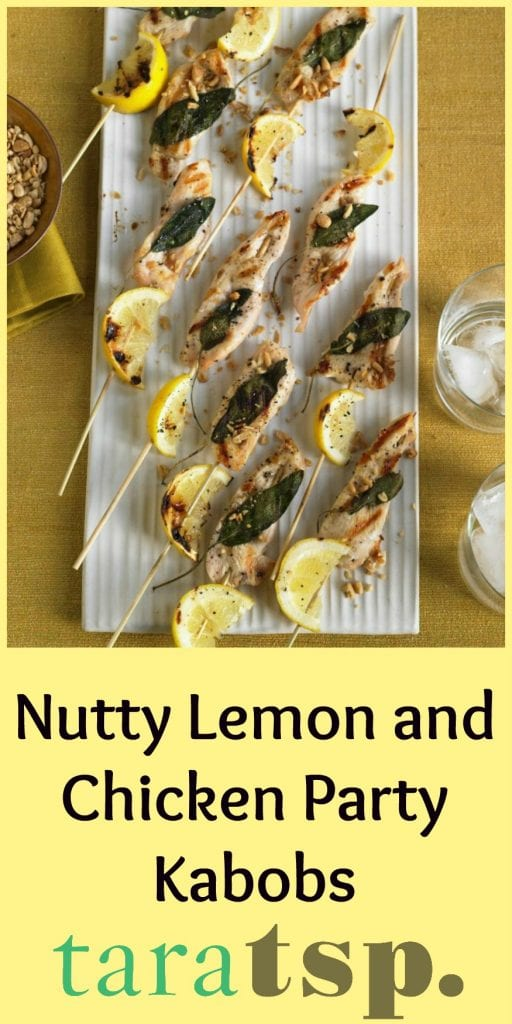 Pinterest image for Nutty Lemon and Chicken Party Kabobs with text