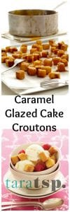 Pinterest image for Caramel Glazed Cake Croutons with text