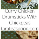 Pinterest image for Curry Chicken Drumsticks With Chickpeas with text