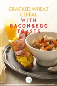 Cracked Wheat Cereal with Bacon & Egg Toasts Pin
