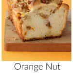 Pinterest image for Orange Nut Swirled Bread With text