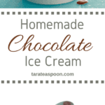 Pinterest image for homemade chocolate ice cream with text