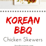 Pinterest image for Korean BBQ Chicken Skewers with text