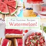 Watermelon hacks and recipes pin