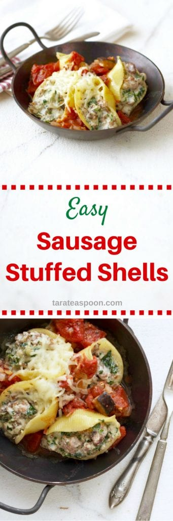 Easy Sausage Stuffed Shells - TaraTeaspoon • tarateaspoon