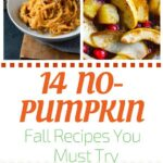 14 non pumpkin fall favorite recipes pin