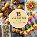 pictures of recipes made into kabobs for tailgating