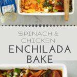 spinach and chicken enchilada casserole pin