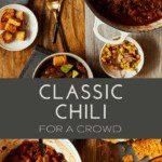 Classic Chili For a Crowd is easy to freeze and save for later