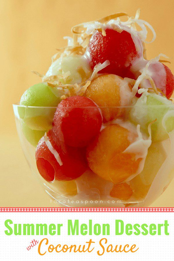 Summer melon dessert with coconut sauce recipe on Pinterest.