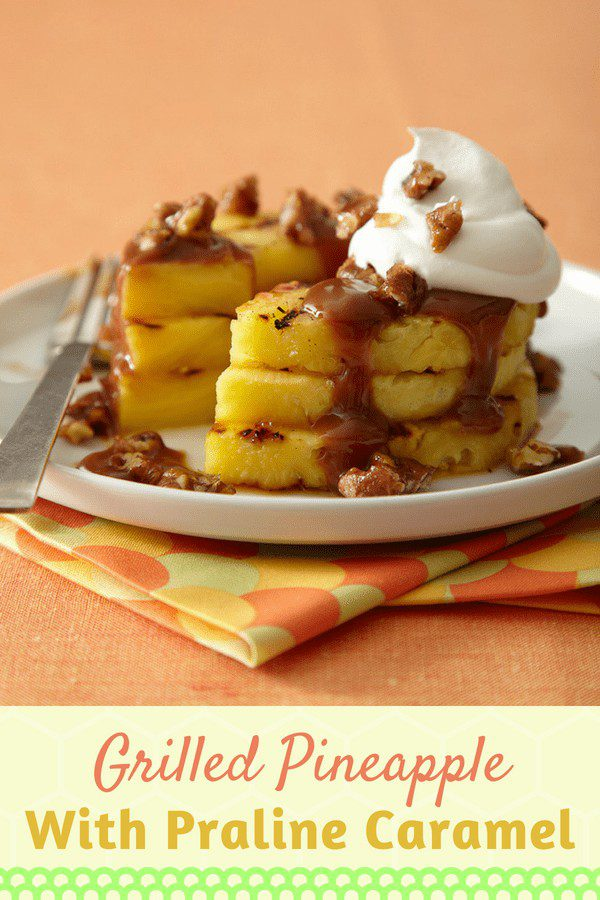 Grilled pineapple and praline caramel homemade recipe on Pinterest