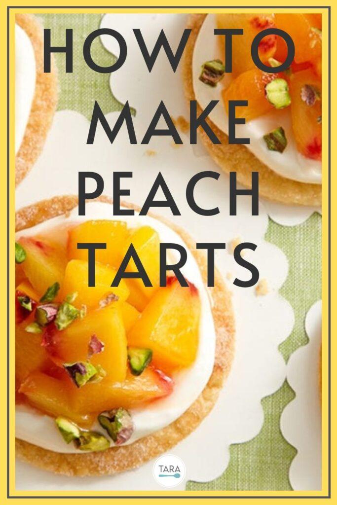 how to make peach tarts recipe pin