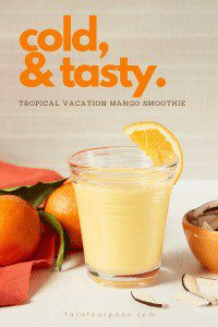 Take a vacation just by sipping this mango smoothie