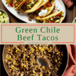 Green Chile Beef Tacos pin image