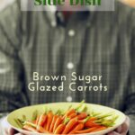 Brown Sugar and White Wine glazed carrots pin