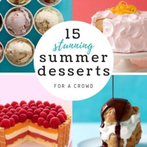 Summer desserts for a crowd feature image