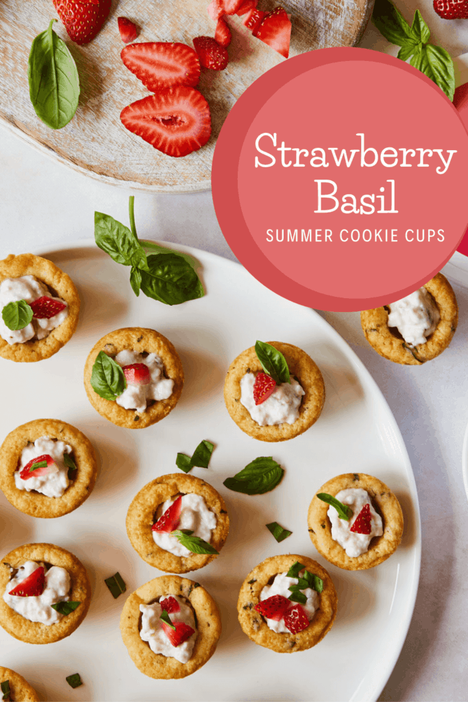 Strawberry Basil summer cookie cups pin
