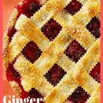 ginger razzleberry pie