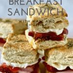 Ham Biscuit Breakfast Sandwich