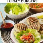 Thai Turkey Lettuce Wrap Burgers Pinterest Pin