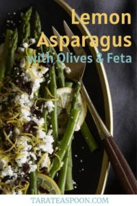 Lemon Asparagus with Olives & Feta Tara Teaspoon