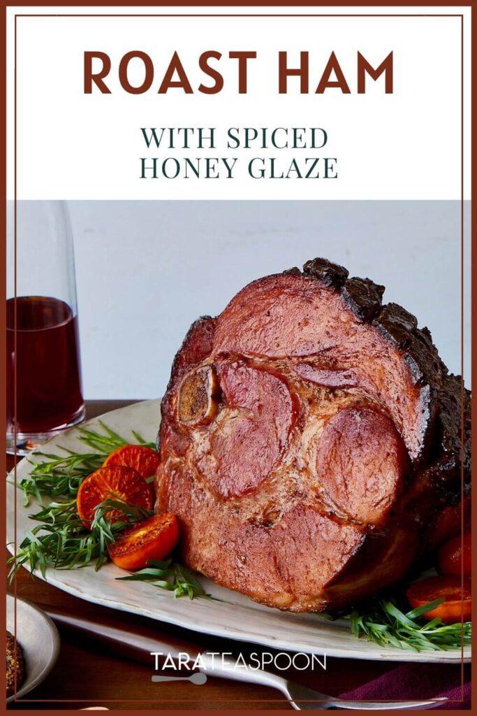 Roast Hame with Spiced Honey Glaze Pinterest Pin