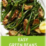 Green Beans with Artichokes and Capers Pinterest Pin