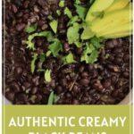 Authentic Creamy Black Beans with Avocado Garnish Pinterest Pin