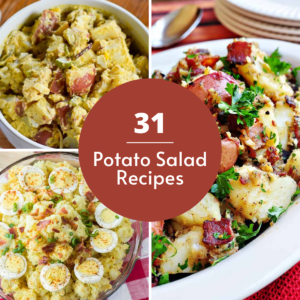 Collage of Potato Salad s that says 31 Potato Salad Recipes in the middle