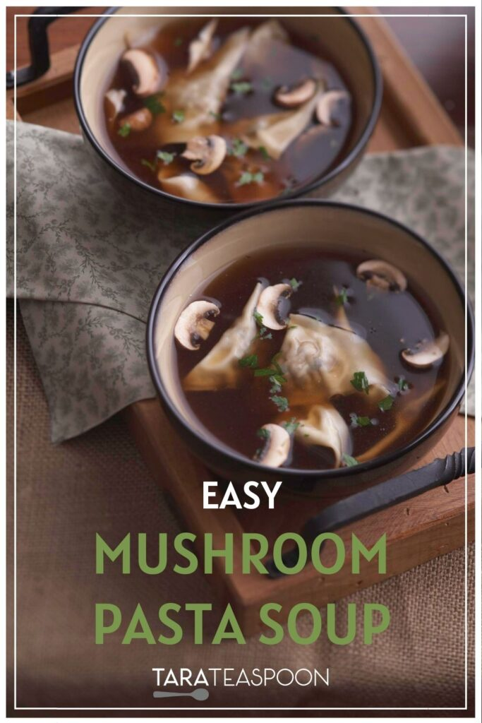 Easy Mushroom soup with ravioli Pinterest pin