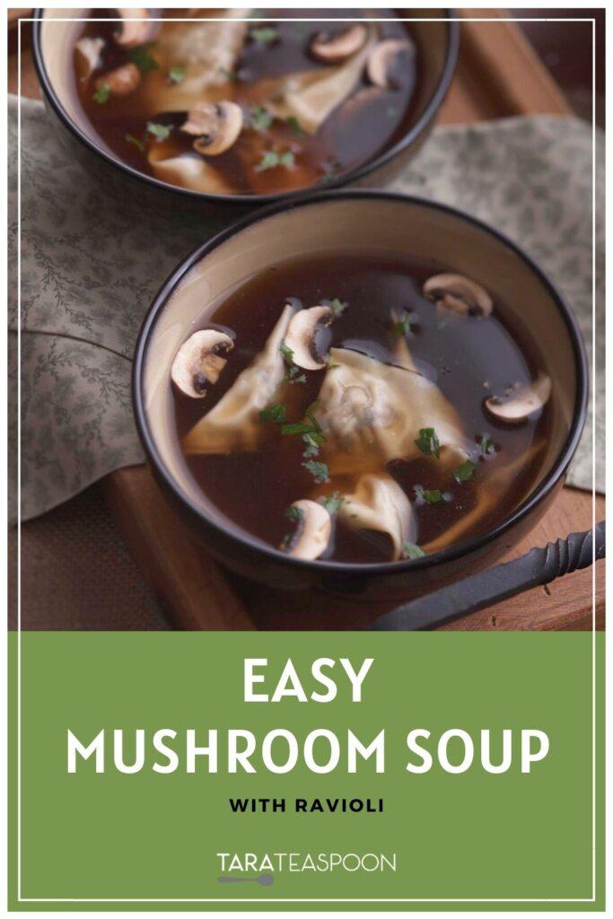 Mushroom soup with ravioli Pinterest pin