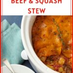 Easy slowcooker beef and squash stew pinterest pin