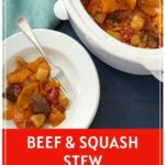 Slowcooker beef and squash stew pinterest pin