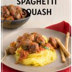 Easy Spaghetti squash with meatballs Pinterest pin