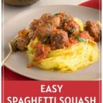 Spaghetti squash with meatballs Pinterest pin