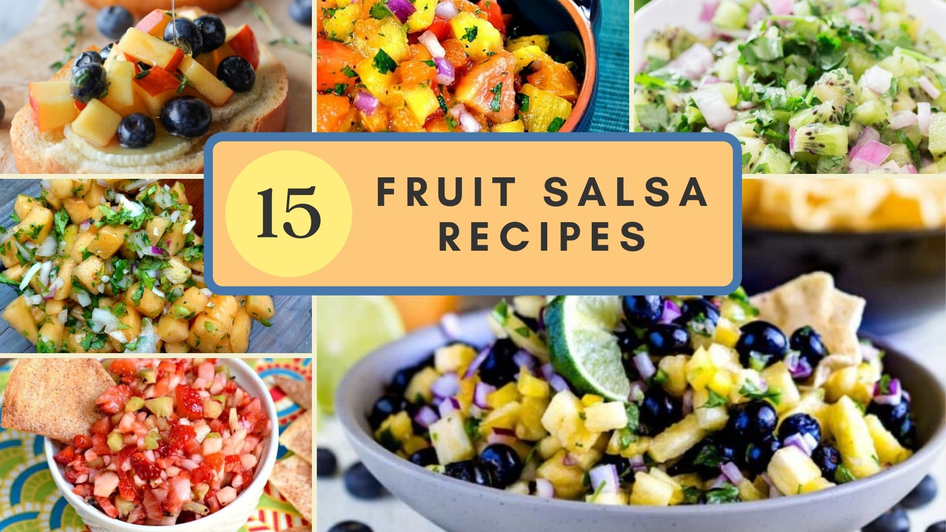 collage of fruit salsa recipes with a title graphic
