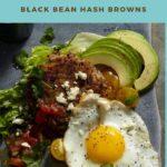 Huevos with Black Bean Hash Browns Pinterest Pin
