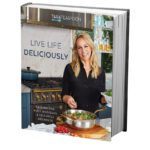 Live Life Deliciously Cookbook by Tara Teaspoon