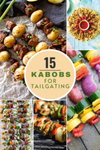 the best kabobs for tailgating