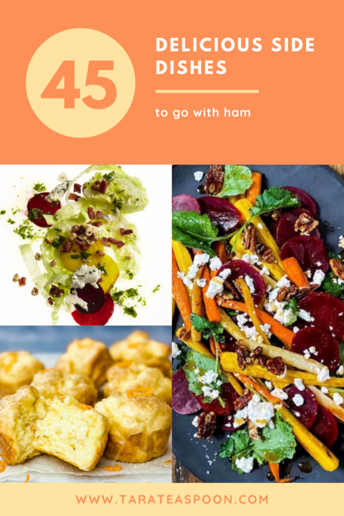 45 delicious side dishes to go with ham pin